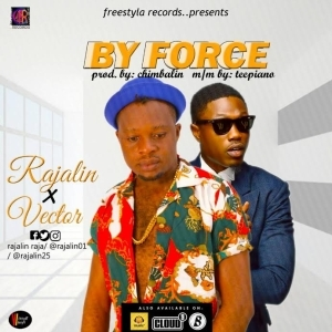Rajalin - By Force Ft. Vector